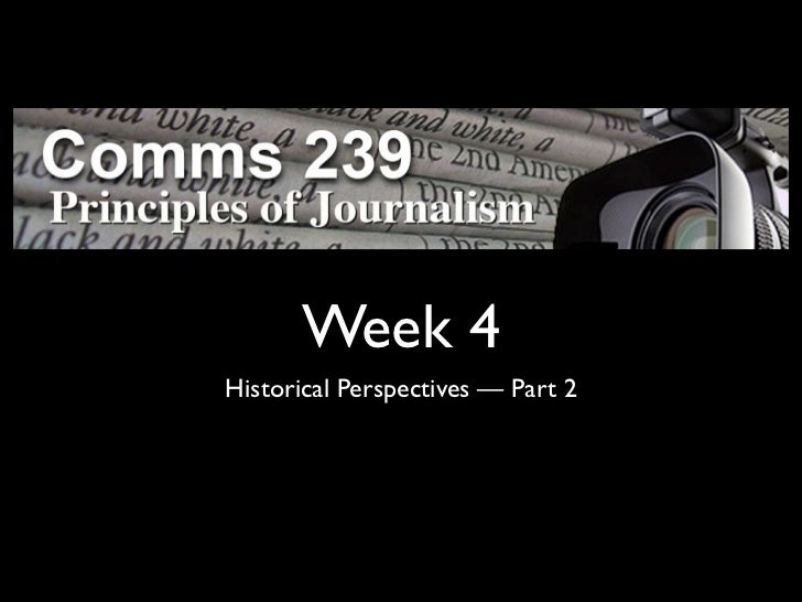 Week 4Historical Perspectives — Part 2