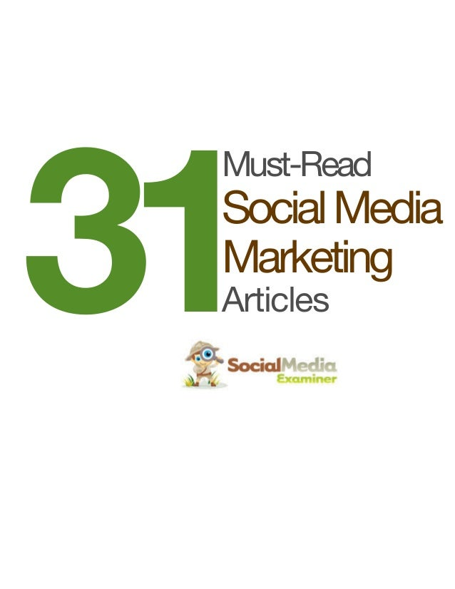 31  Must-Read  Social Media Marketing Articles