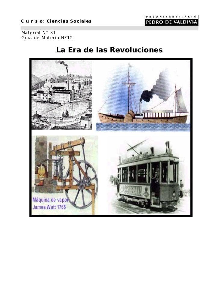 C u r s o: Ciencias SocialesMaterial N° 31Guía de Materia Nº12             La Era de las Revoluciones