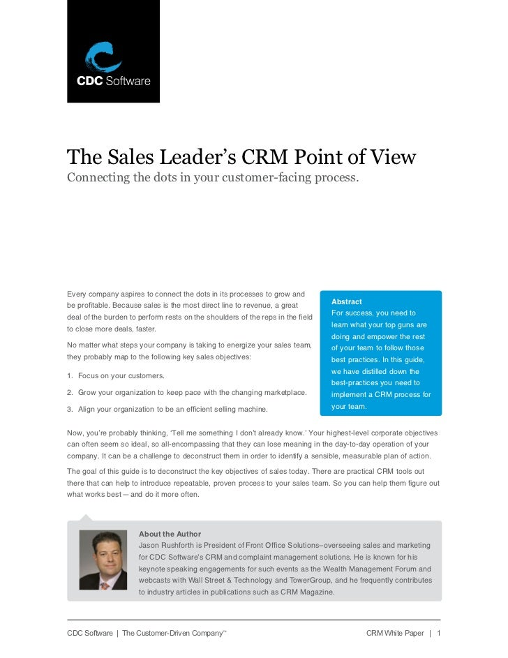 The Sales Leader's CRM Point of ViewConnecting the dots in your customer-facing process.Every company aspires to connect t...