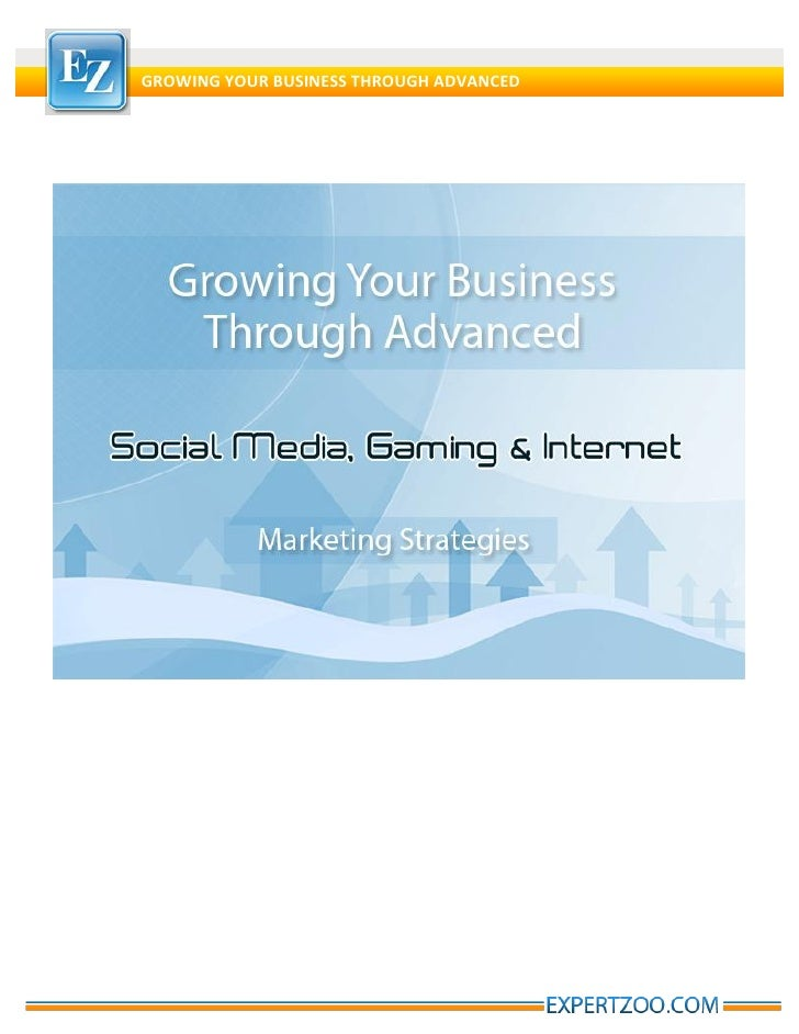 GROWING YOUR BUSINESS THROUGH ADVANCED