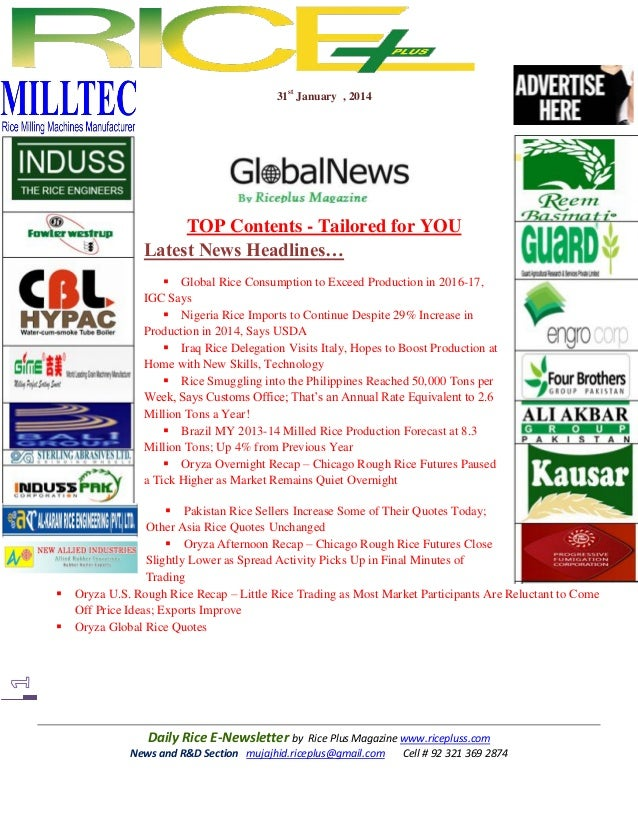 31st January , 2014  TOP Contents - Tailored for YOU Latest News Headlines…  Global Rice Consumption to Exceed Production...