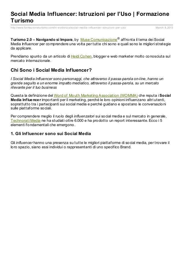 Social Media Influencer: Istruzioni per l'Uso | FormazioneTurismohttp://www.formaz ioneturismo.com/in- evidenz a/social- m...