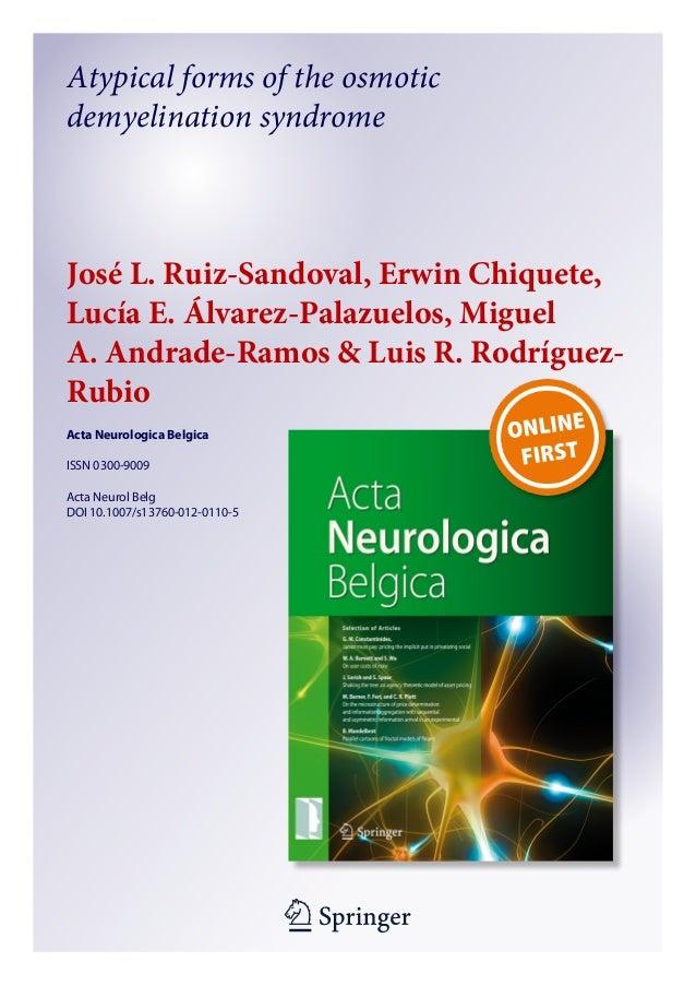 Atypical forms of the osmotic demyelination syndrome  José L.Ruiz-Sandoval, Erwin Chiquete, Lucía E.Álvarez-Palazuelos, ...