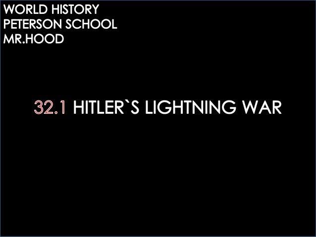 32.1 HITLER`S LIGHTNING WAR