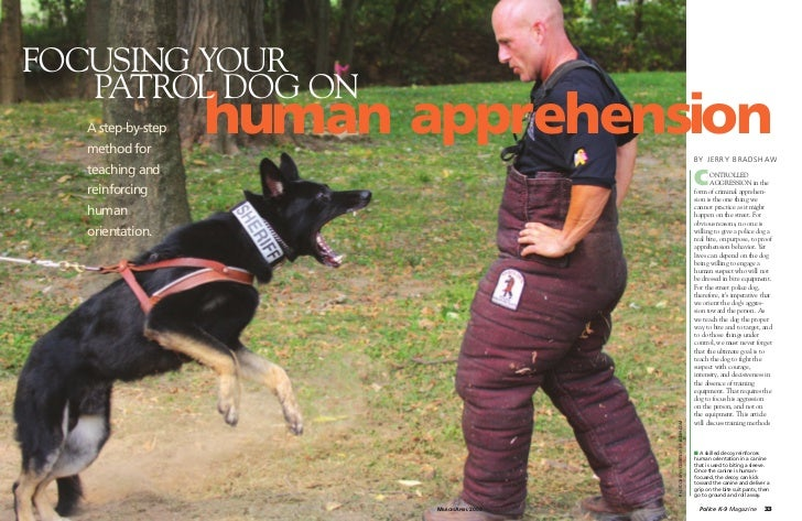FOCUSING YOUR   PATROL DOG ON   A step-by-step   method for                    human apprehension                         ...