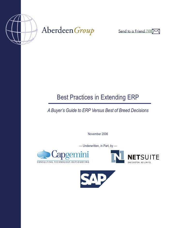 Best Practices in Extending ERPA Buyer's Guide to ERP Versus Best of Breed Decisions                      November 2006   ...