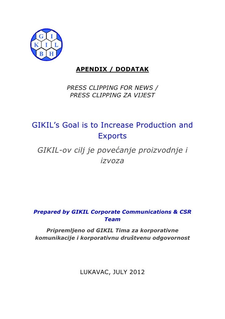 APENDIX / DODATAK          PRESS CLIPPING FOR NEWS /           PRESS CLIPPING ZA VIJESTGIKIL's Goal is to Increase Product...