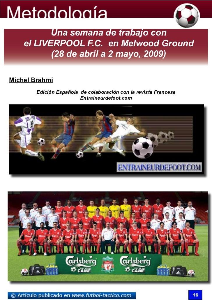 Una semana de trabajo con    el LIVERPOOL F.C. en Melwood Ground           (28 de abril a 2 mayo, 2009)Michel Brahmi      ...