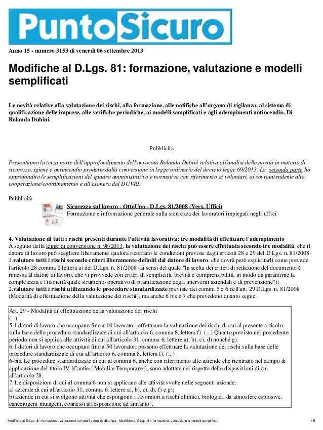 Anno 15 - numero 3153 di venerdì 06 settembre 2013 Modifiche al D.Lgs. 81: formazione, valutazione e modelli semplificati ...