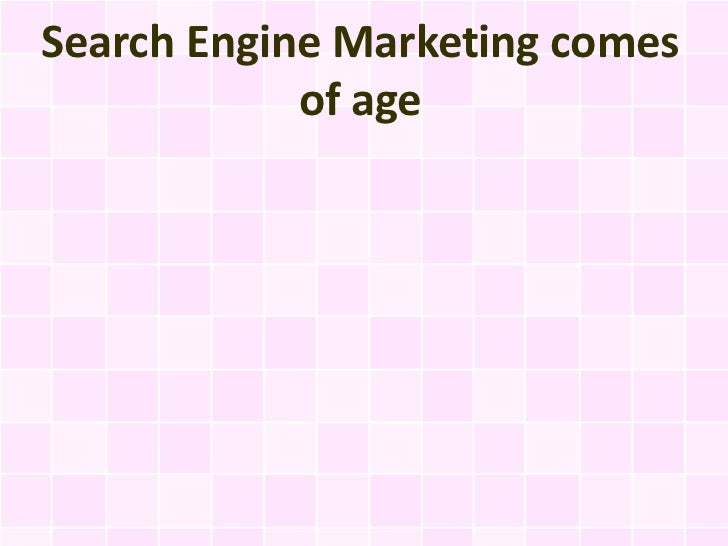 Search Engine Marketing comes of age