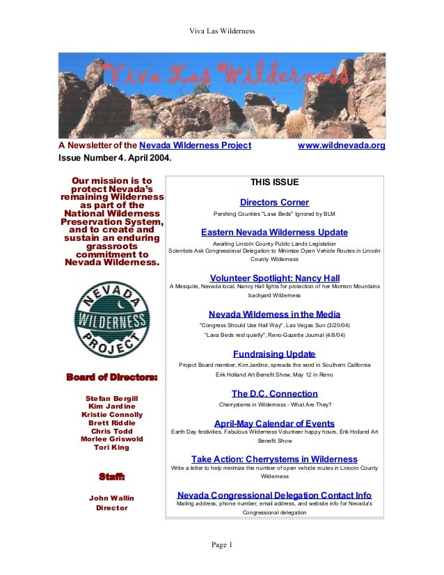 Viva Las Wilderness A Newsletter of the Nevada Wilderness Project www.wildnevada.org Issue Number 4. April 2004. Our missi...