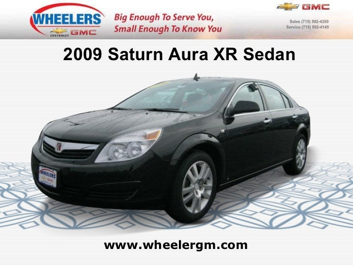 www.wheelergm.com 2009 Saturn Aura XR Sedan