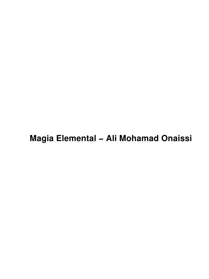 Magia Elemental Ali Mohamad Onaissi Instituto Arcanjo Michael