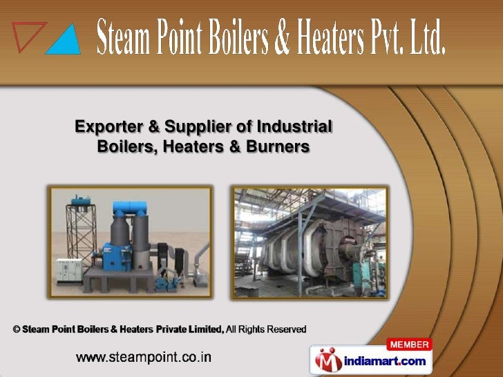 Exporter & Supplier of Industrial  Boilers, Heaters & Burners