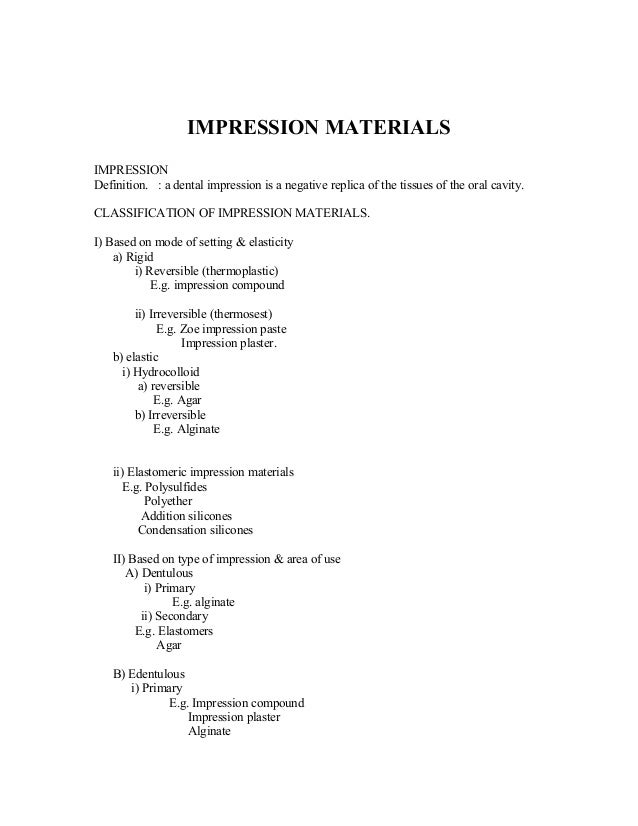 IMPRESSION MATERIALSIMPRESSIONDefinition. : a dental impression is a negative replica of the tissues of the oral cavity.CL...