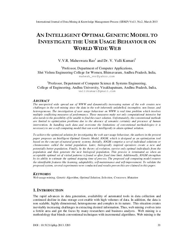 AN INTELLIGENT OPTIMAL GENETIC MODEL TO INVESTIGATE THE USER USAGE BEHAVIOUR ON WORLD WIDE WEB
