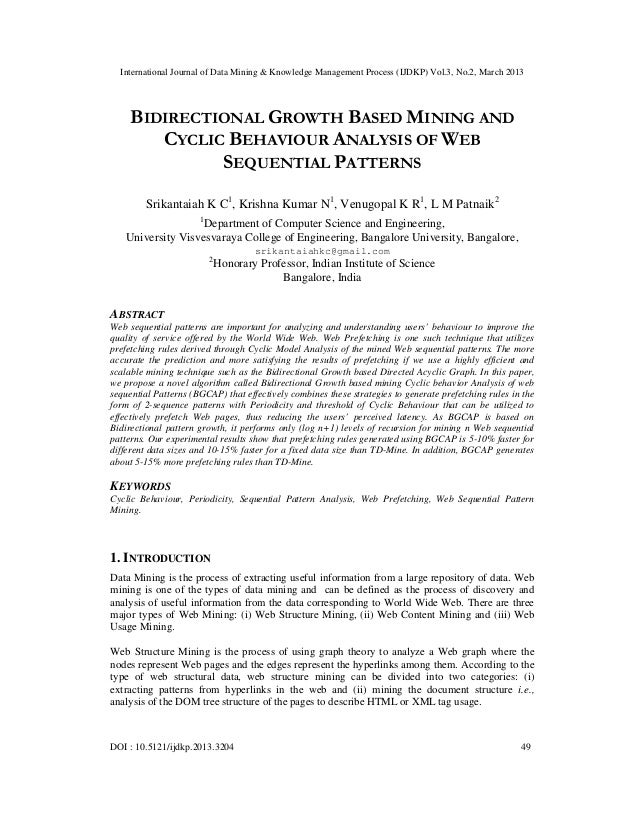 BIDIRECTIONAL GROWTH BASED MINING AND CYCLIC BEHAVIOUR ANALYSIS OF WEB SEQUENTIAL PATTERNS