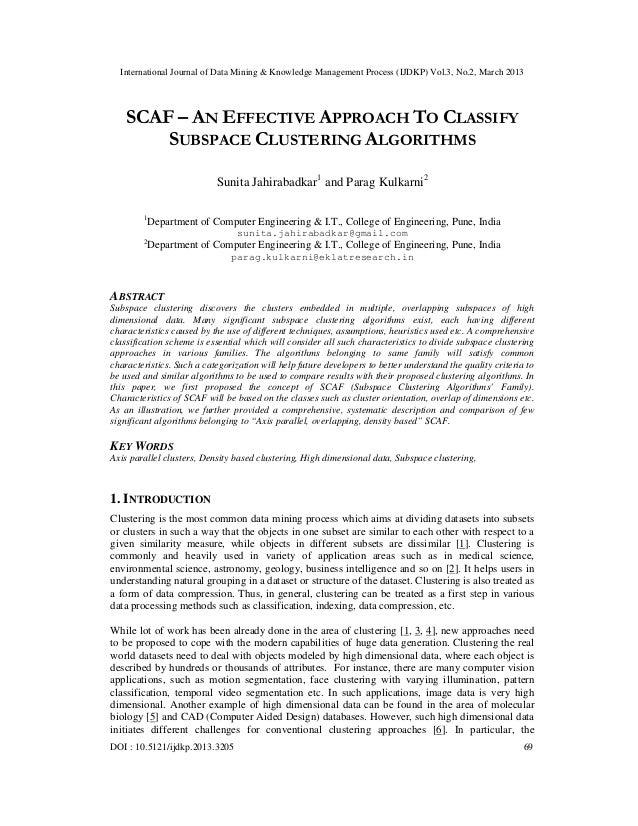 International Journal of Data Mining & Knowledge Management Process (IJDKP) Vol.3, No.2, March 2013    SCAF – AN EFFECTIVE...