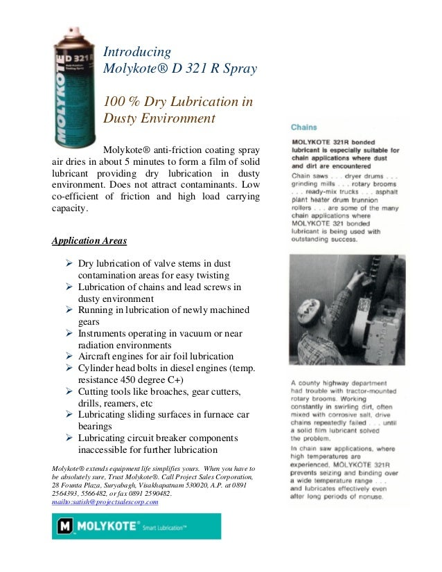Introducing Molykote® D 321 R Spray 100 % Dry Lubrication in Dusty Environment Molykote® anti-friction coating spray air d...