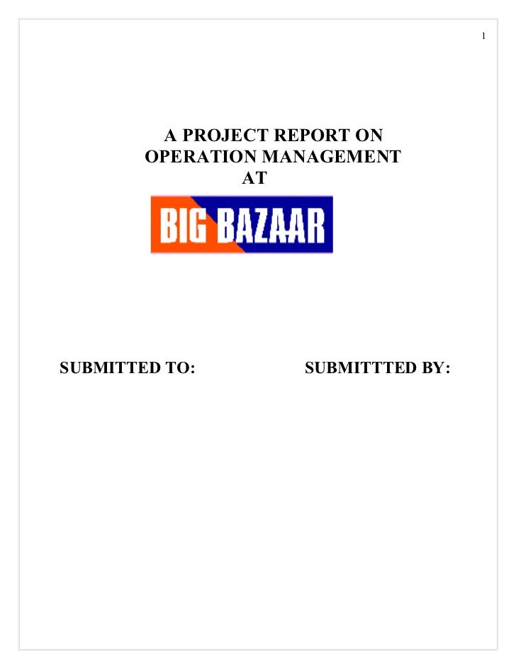 32203854 project-report-on-big-bazaar