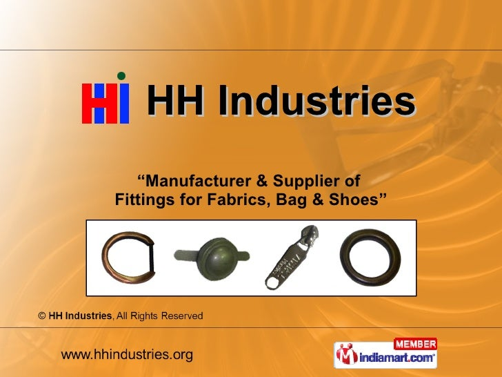 """HH Industries """" Manufacturer & Supplier of  Fittings for Fabrics, Bag & Shoes"""""""