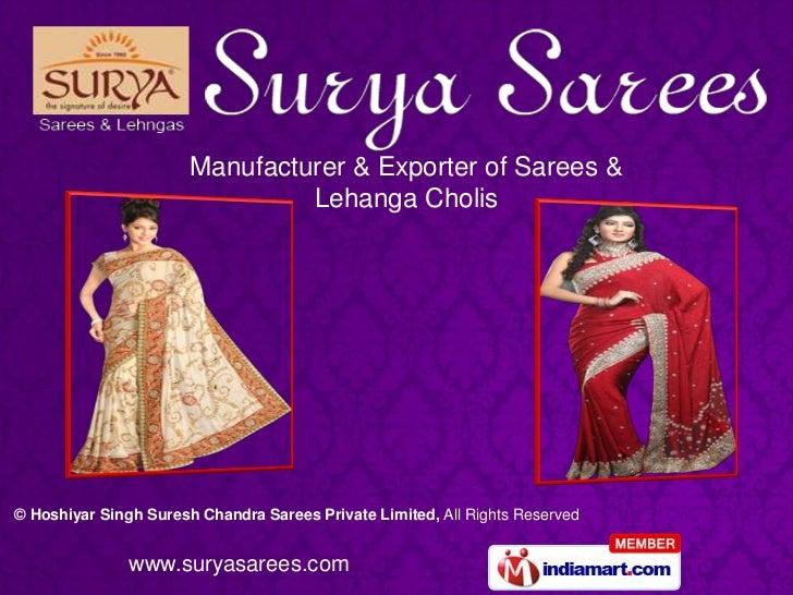 Manufacturer & Exporter of Sarees &                                Lehanga Cholis© Hoshiyar Singh Suresh Chandra Sarees Pr...
