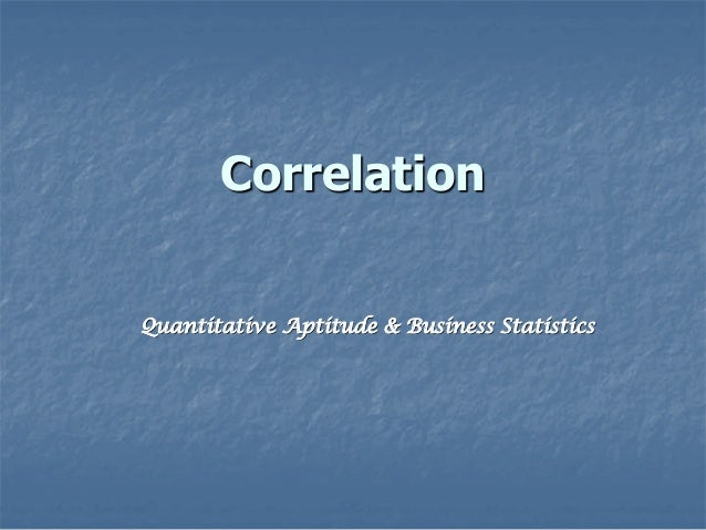Correlation Quantitative Aptitude & Business Statistics