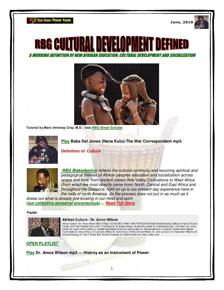 June, 2010 A WORKING DEFINITION OF NEW AFRIKAN EDUCATION, CULTURAL DEVELOPMENT AND SOCIALIZATIONTutorial by Marc Imhotep C...