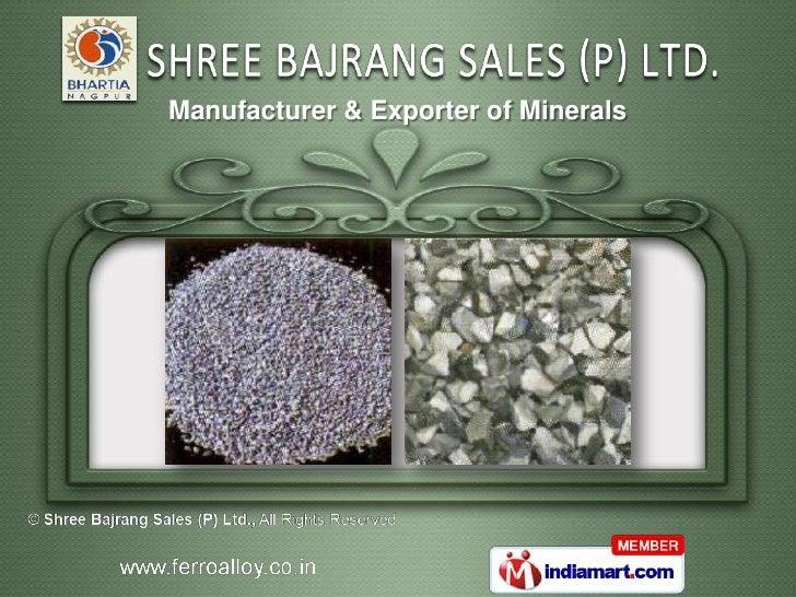 Manufacturer & Exporter of Minerals