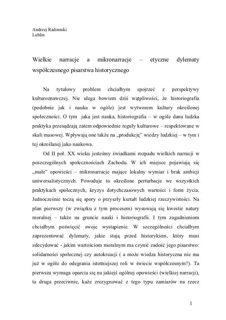 Andrzej RadomskiLublinWielkie     narracje     a     mikronarracje     –    etyczne     dylematywspółczesnego pisarstwa hi...