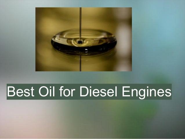 Best oil for diesel engines for Best diesel motor oil