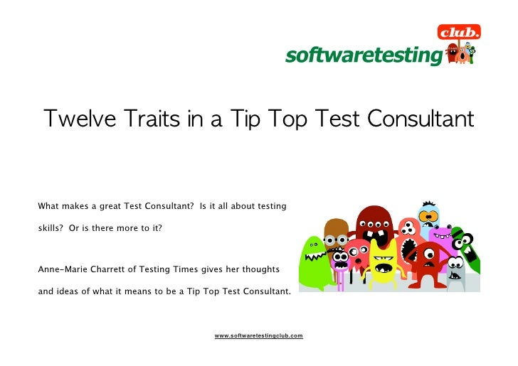 Twelve Traits of a Tip Top Test Consultant