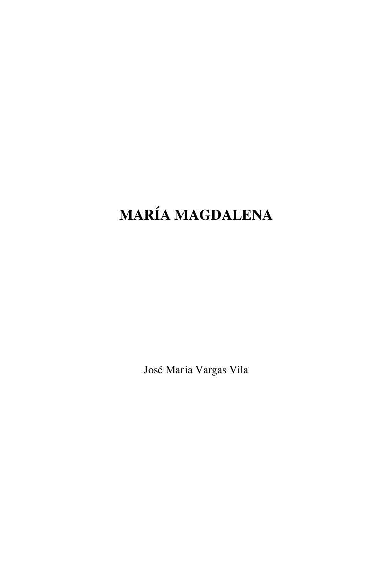 MARÍA MAGDALENA  José Maria Vargas Vila