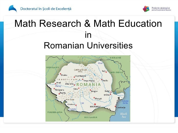 Math Research & Math Education in Romanian Universities