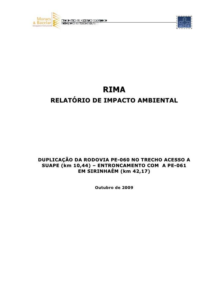 RIMA    RELATÓRIO DE IMPACTO AMBIENTAL     DUPLICAÇÃO DA RODOVIA PE-060 NO TRECHO ACESSO A  SUAPE (km 10,44) – ENTRONCAMEN...