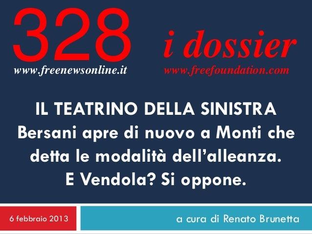 328 www.freenewsonline.it                         i dossier                         www.freefoundation.com   IL TEATRINO D...