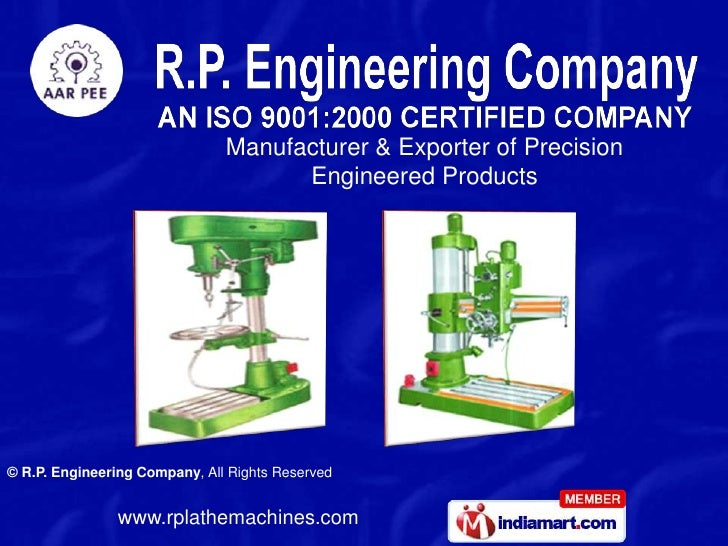 Manufacturer & Exporter of Precision                                     Engineered Products© R.P. Engineering Company, Al...