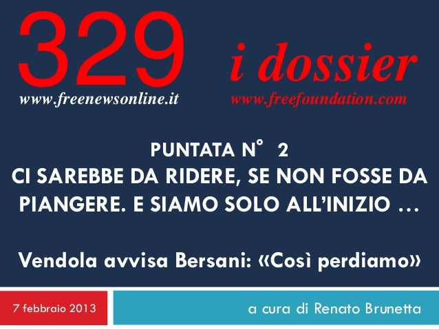 329 www.freenewsonline.it                         i dossier                         www.freefoundation.com                ...