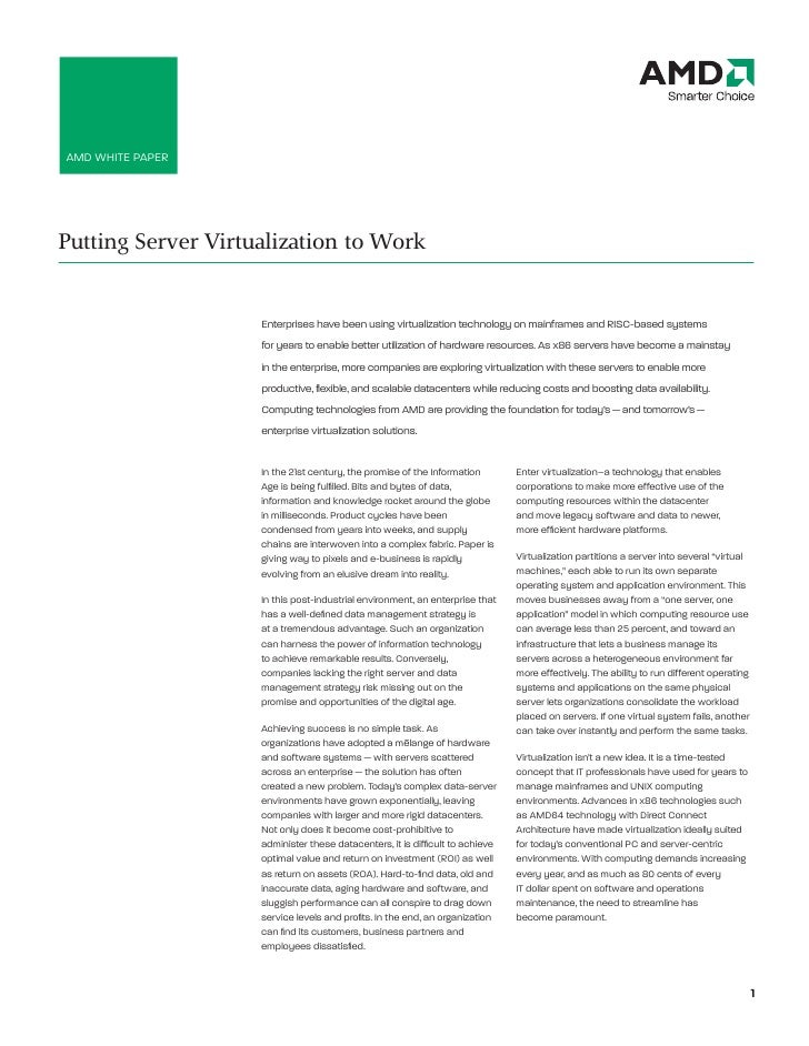 AMD WHITe PAPeR     Putting Server Virtualization to Work                       enterprises have been using virtualization...