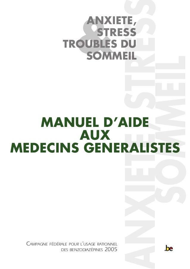 MANUEL D'AIDE AUX MEDECINS GENERALISTES CAMPAGNE FÉDÉRALE POUR L'USAGE RATIONNEL DES BENZODIAZÉPINES 2005 & ANXIETE, STRES...