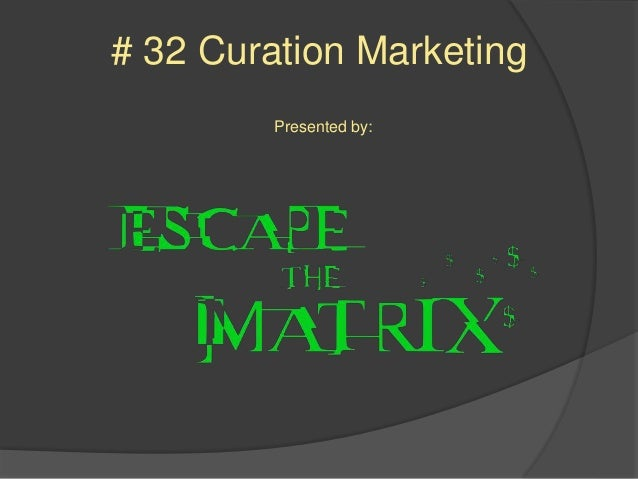 #32 Curation Marketing