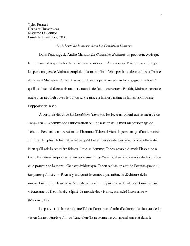 1 Tyler Furnari Héros et Humanistes Madame O'Connor Lundi le 31 octobre, 2005 La Liberté de la morte dans La Condition Hum...