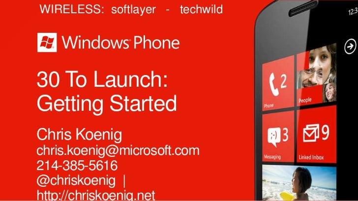 30-to-Launch #1 - Overview of Windows Phone