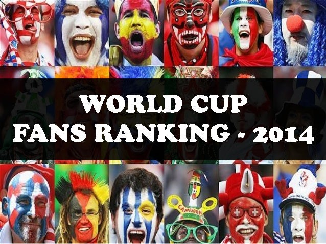 World Cup FANS Ranking - 2014