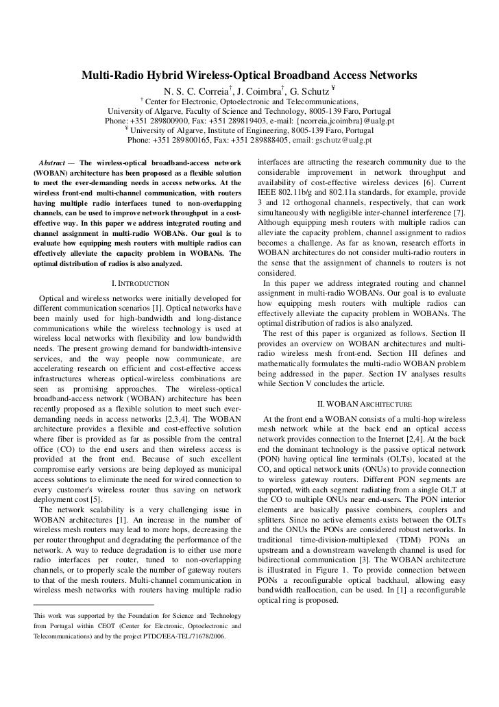 Multi-Radio Hybrid Wireless-Optical Broadband Access Networks                                          N. S. C. Correia†, ...