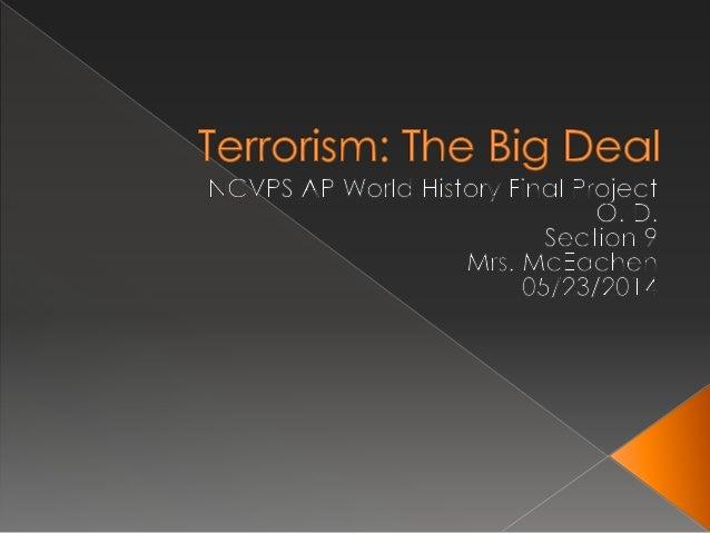 Terrorism: The Big Deal