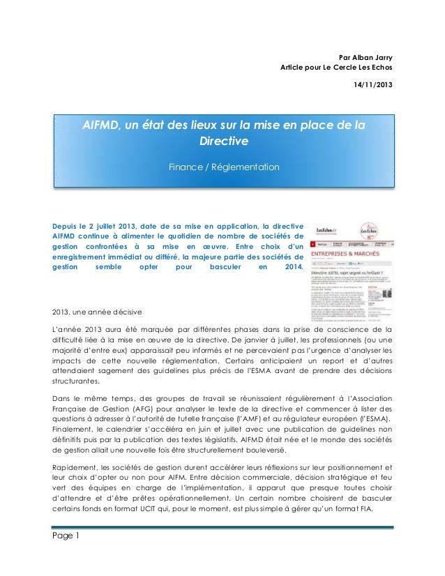 Page 1 Par Alban Jarry Article pour Le Cercle Les Echos 14/11/2013 Depuis le 2 juillet 2013, date de sa mise en applicatio...