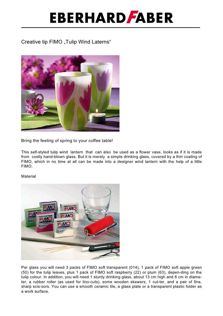 "Creative tip FIMO ""Tulip Wind Laterns""     Bring the feeling of spring to your coffee table!  This self-styled tulip wind ..."