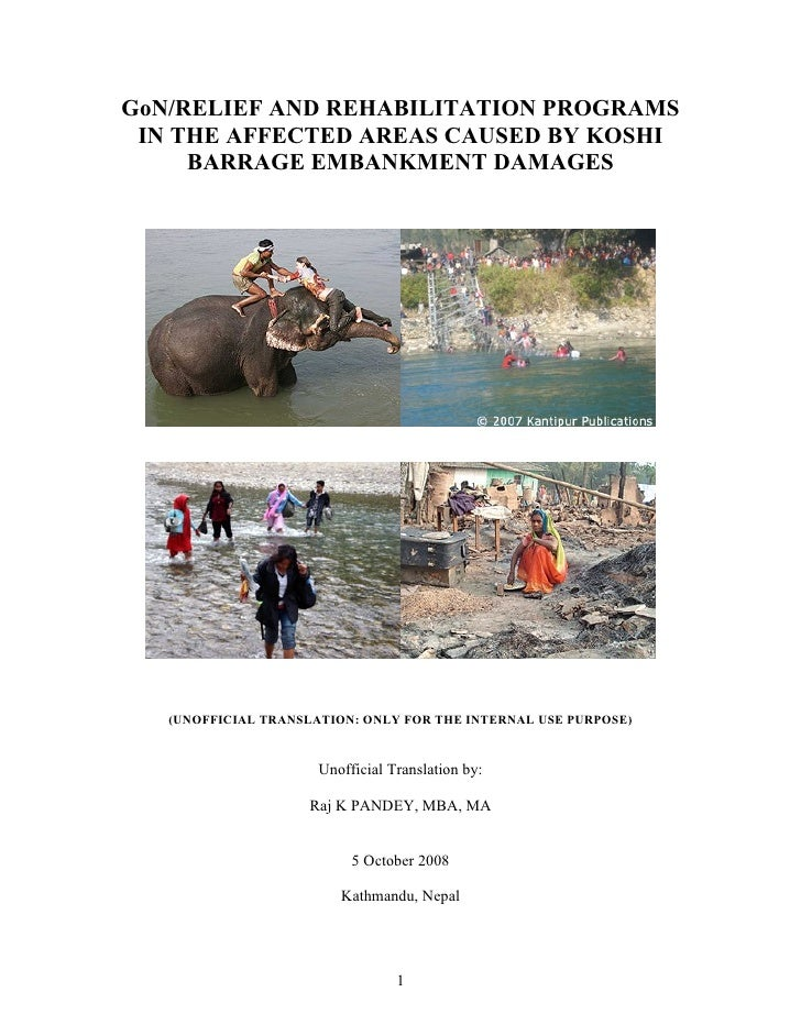 GoN/RELIEF AND REHABILITATION PROGRAMS  IN THE AFFECTED AREAS CAUSED BY KOSHI      BARRAGE EMBANKMENT DAMAGES        (UNOF...